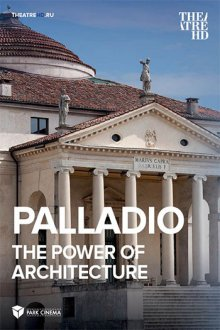 Palladio. The Power of Architecture